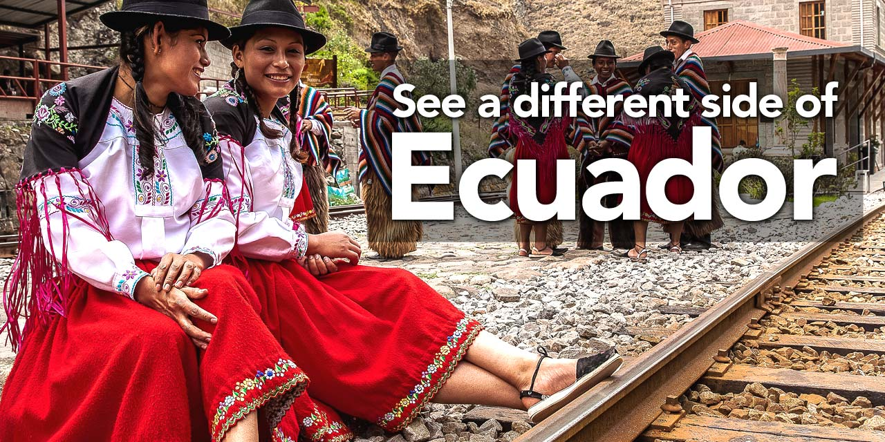 See a different side of Ecuador