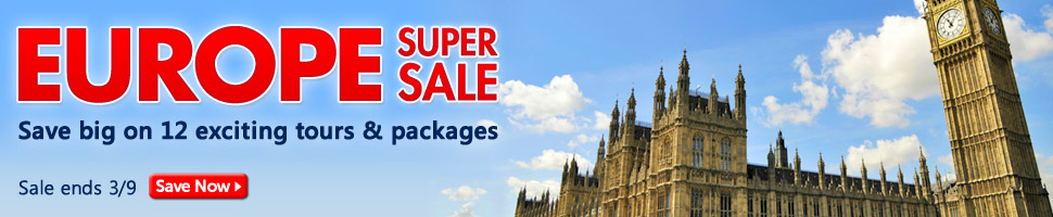 Europe Super Sale: Save big on 12 exciting tours & packages
