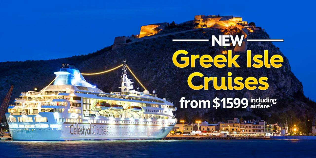 New Greek Isle Cruises: from $1599 including air*