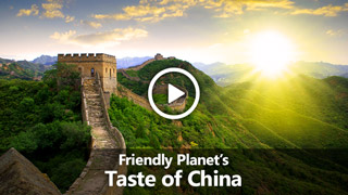 Video: Friendly Planet's Taste of China
