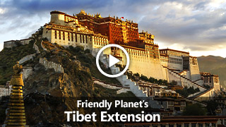 Video: Friendly Planet's Tibet Extension