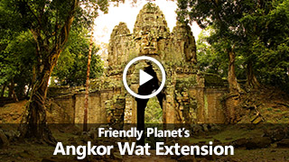 Video: Friendly Planet's Angkor Wat Extension