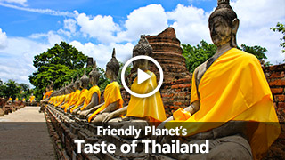 Video: Friendly Planet's Taste of Thailand