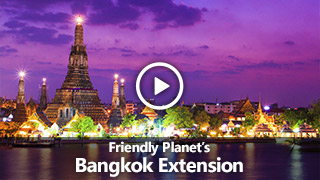 Video: Friendly Planet's Bangkok Extension