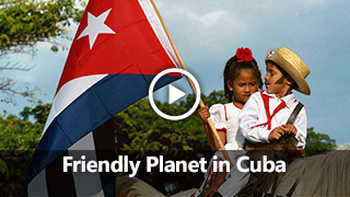 Video: Friendly Planet in Cuba